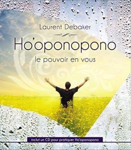 ho-oponopono-le-pouvoir-est-en-vous-laurent-debaker