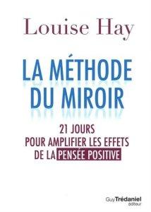 la methode du miroir louise hay