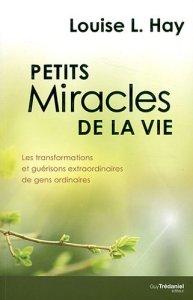 petits miracles de la vie louise hay