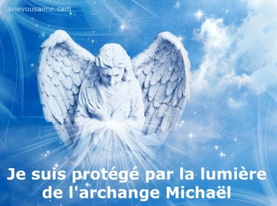 je suis protege par l archange michael - niko - la vie vous aime - priere