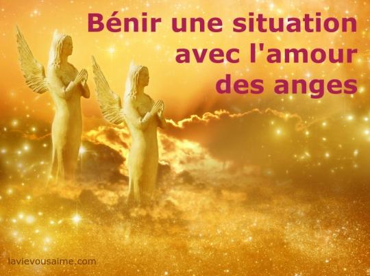 bénir une situation avec l'aide des anges - niko lille - la vie vous aime - laradiodesanges