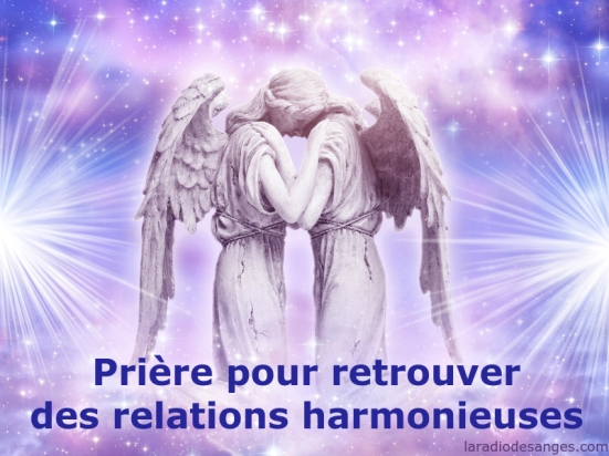 Prière pour des relations harmonieuses - niko - soirées anges - prières - méditations angéliques - lille
